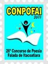 26º Concurso de Poesia Falada de Itacoatiara - CONPOFAI / 2011